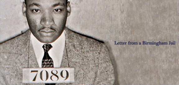 martin luther kings famous letter from birmingham jail basically explains racism yesterday and today