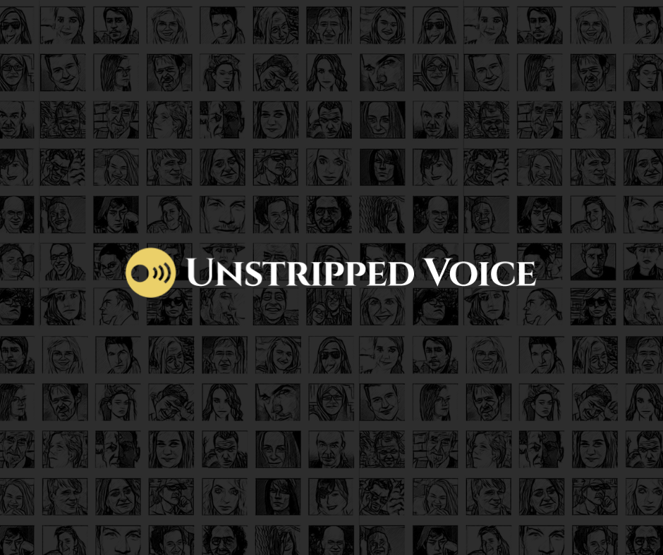 OUR MESSAGE: Unstripped Voice has changed for good. Here's what we did (and why we did it).